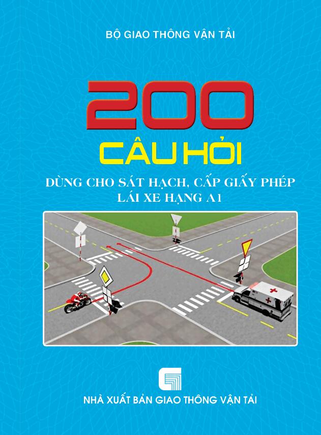 200 Câu Hỏi Thi Bằng Lái Xe Máy A1 - Đáp Án Bản Chuẩn 2020